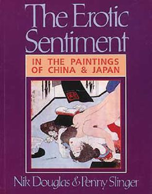 Image for The Erotic Sentiment: In the Paintings of China and Japan