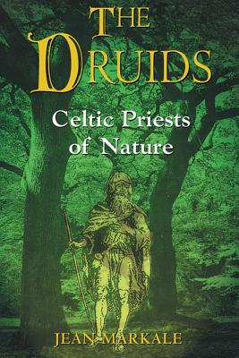 Image for The Druids: Celtic Priests of Nature