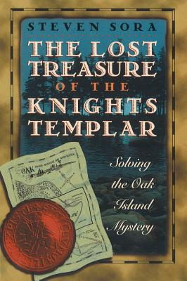 Image for The Lost Treasure of the Knights Templar: Solving the Oak Island Mystery