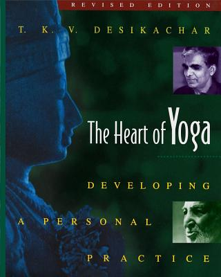 Image for Heart of Yoga: Developing a Personal Practice