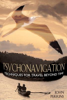 Image for Psychonavigation - Techniques for Travel Beyond Time