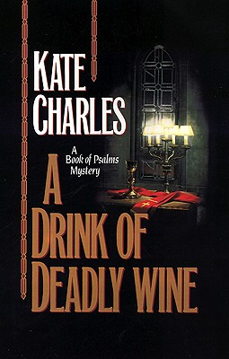 Drink of Deadly Wine, Charles, Kate