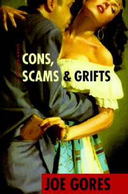 Cons, Scams & Grifts, Gores, Joe