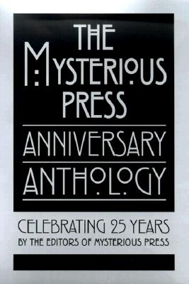 Image for Mysterious Press Anniversary Anthology : Celebrating 25 Years