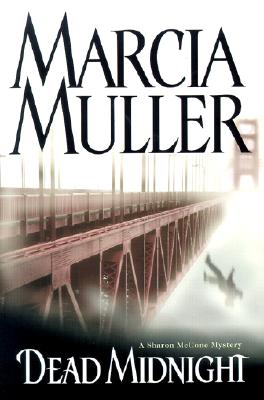Dead Midnight (Sharon McCone Mysteries), Muller, Marcia