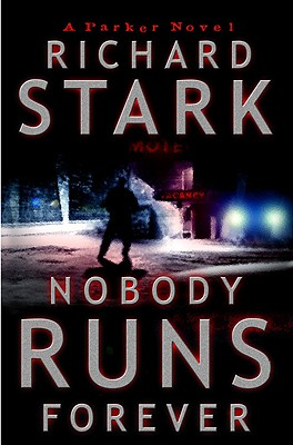 Nobody Runs Forever, Stark, Richard