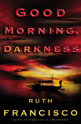 Good Morning, Darkness, Francisco, Ruth