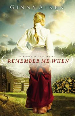 REMEMBER ME WHEN WOMEN OF HOPE, AIKEN, GINNY