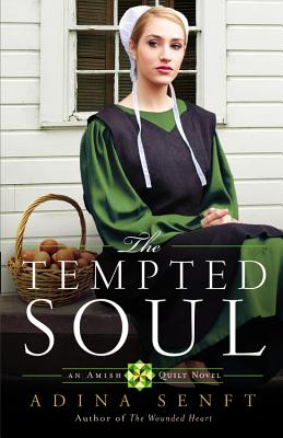 Image for The Tempted Soul (An Amish Quilt Novel)