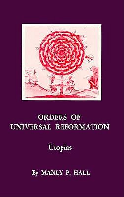 Image for Orders of the Universal Reformation-Utopias