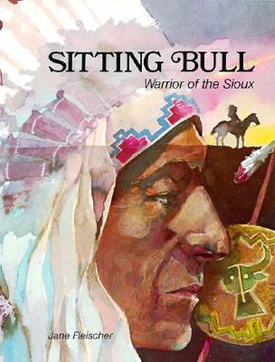 Image for Sitting Bull: Warrior of the Sioux