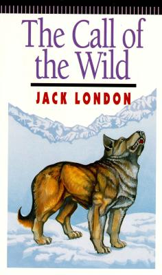 Call of the Wild (A Watermill Classic), JACK LONDON