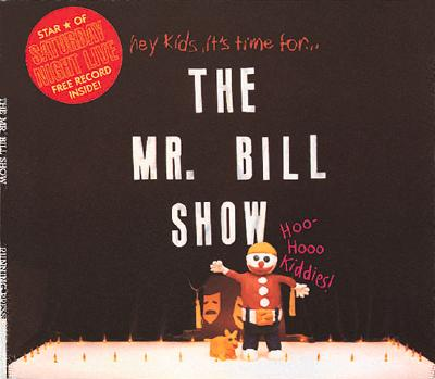 Image for The Mr. Bill Show