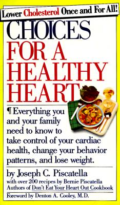 Image for Choices for a Healthy Heart (Plastic Combo Binding)