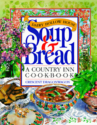 Image for Dairy Hollow House Soup & Bread Cookbook