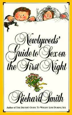 Image for Newlyweds' Guide to Sex on the First Night