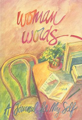 Image for Woman Words: A Journal for My Self