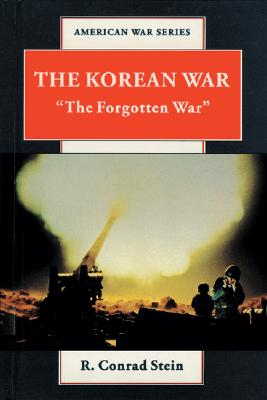 Image for The Korean War: 'The Forgotten War' (American War Series)