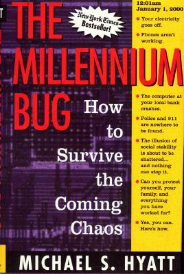 Image for The Millennium Bug : How to Survive the Coming Chaos