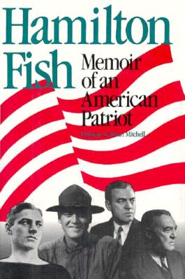 Image for Hamilton Fish: Memoir of an American Patriot