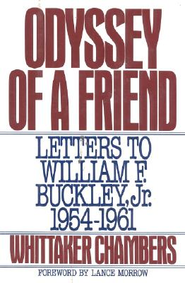 Image for Odyssey of a Friend: Letters to William F.Buckley Jr. 1954-1961