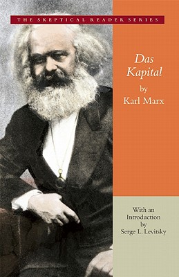 Das Kapital, Gateway Edition (Skeptical Reader), Marx, Karl
