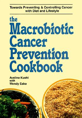 Image for The Macrobiotic Cancer Prevention Cookbook
