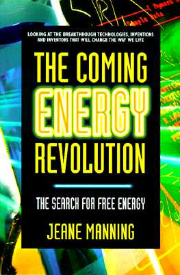 Image for The Coming Energy Revolution: The Search for Free Energy