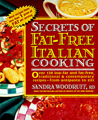 Image for Secrets of Fat-free Italian Cooking (Secrets of Fat-free Cooking)