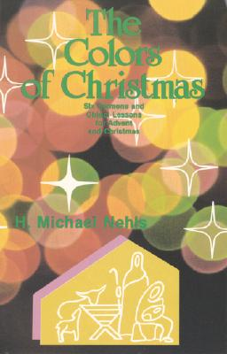 The Colors Of Christmas, H. Michael Nehls