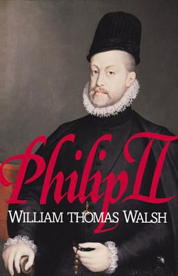 Image for Philip II: (1527-1598)