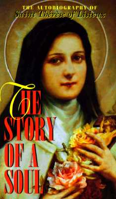 Image for The Story of a Soul: The Autobiography of Saint Therese of Lisieux