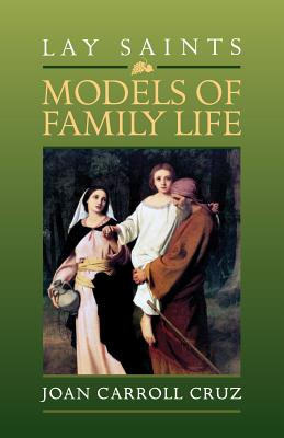 Image for Lay Saints: Models Of Family Life