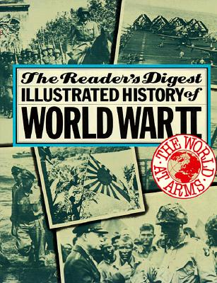 Image for The World at Arms: Reader's Digest Illustrated History of World War II