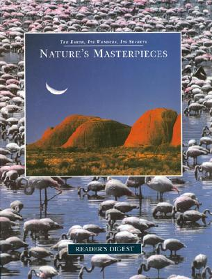 Image for Nature's Masterpieces (The Earth, Its Wonders, Its Secrets)