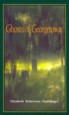 Image for Ghosts of Georgetown