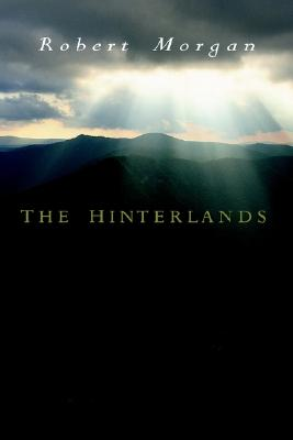 Image for The Hinterlands: A Mountain Tale in Three Parts