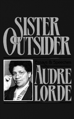 Image for Sister Outsider: Essays and Speeches (Crossing Press Feminist Series)