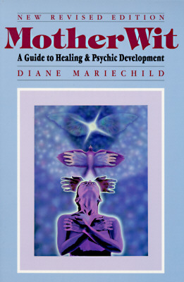 Image for MotherWit: A Guide to Healing and Psychic Development