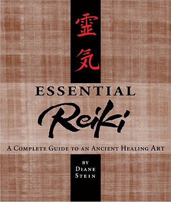 Image for Essential Reiki: A Complete Guide to an Ancient Healing Art