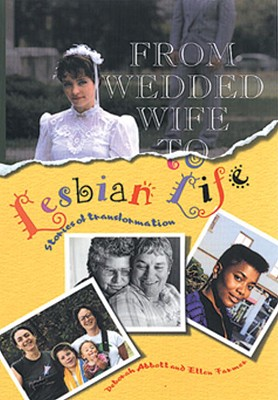 Image for From Wedded Wife to Lesbian Life: Stories of Transformation