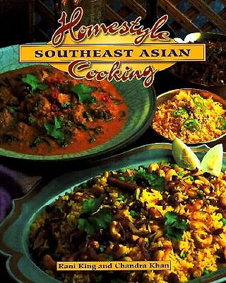 Image for Homestyle Southeast Asian Cooking (The Crossing Press Homestyle Cooking Series)