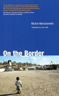 On the Border, Warschawski, Michael
