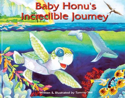 Baby Honu's Incredible Journey, Yee, Tammy