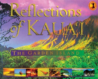 Reflections of Kauai: The Garden Island, Cheryl Chee Tsutsumi