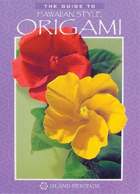 Image for The Guide to Hawaiian Style Origami