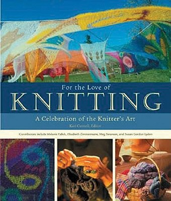 For the love of Knitting, Falick, Zimmermann, Swansen,Lydon