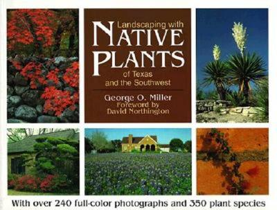 Image for LANDSCAPING WITH NATIVE PLANTS OF TEXAS AND THE SOUTHWEST