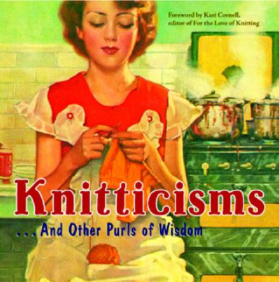 Image for KNITTICISMS ... And Other Purls of Wisdom