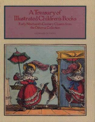 Image for A Treasury of Illustrated Children's Books: Early Nineteenth-Century Classics from the Osborne Collection